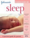 Johnson's Everyday Babycare: Sleep - Katy Holland