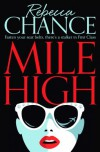 Mile High - Rebecca Chance