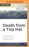Death from a Top Hat - Clayton Rawson, Gregory Gorton