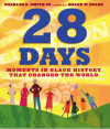 28 Days: Moments in Black History that Changed the World - Charles R. Smith Jr., Shane W. Evans