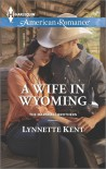A Wife in Wyoming - Lynnette Kent