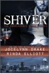 Shiver - Jocelynn Drake, Rinda Elliott