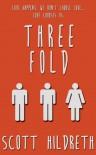 Threefold (Three Fold) - Scott Hildreth
