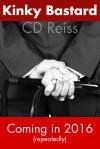 Kinky Bastard - C.D. Reiss