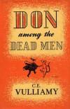 Don Among the Dead Men - C.E. Vulliamy
