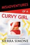 Misadventures of a Curvy Girl -  Sierra Simone