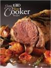 Classic 1000 Slow Cooker Recipes - Sue Spitler, Jan Cutler