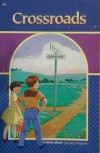 Crossroads (A Beka Book) - Laurel Hicks