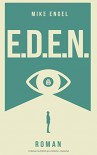 E.D.E.N. - Mike Engel