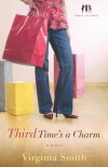 Third Time's a Charm: A Novel (Sister-to-Sister) - Virginia Smith