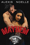 Mayhem (Deathstalkers MC Book 5) - Alexis Noelle