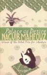 Palace of Desire - Naguib Mahfouz