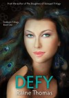 Defy (Firstborn, #1) - Raine Thomas
