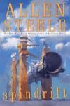Spindrift - Allen Steele