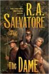 The Dame - R.A. Salvatore