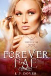 Forever Fae  - L.P. Dover