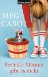 She Went All the Way - Meg Cabot, Eva Malsch