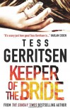 Keeper of the Bride - Tess Gerritsen