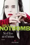 Ni d'Ève ni d'Adam - Amélie Nothomb