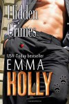 Hidden Crimes (Hidden, #3) - Emma Holly