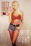 Dirty Rocker Boys - Bobbie Brown, Caroline Ryder