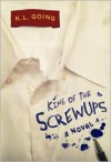 King of the Screwups -