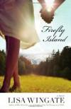 Firefly Island - Lisa Wingate