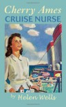 Cherry Ames, Cruise Nurse - Helen Wells