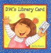 D.W.'s Library Card - Marc Brown