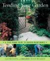 Tending Your Garden: A Year-Round Guide to Garden Maintenance - Gordon Hayward, Mary Hayward