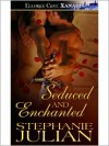 Seduced and Enchanted - Stephanie Julian