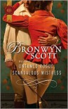 Untamed Rogue, Scandalous Mistress - Bronwyn Scott