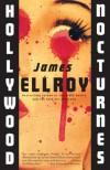 Hollywood Nocturnes - James Ellroy