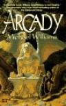 Arcady - Michael   Williams