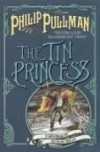 The Tin Princess - Philip Pullman