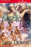 Angelic Ties - Jana Downs