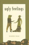 Ugly Feelings - Sianne Ngai