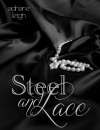 Steel and Lace - Adriane Leigh