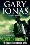 Acheron Highway: The Second Jonathan Shade Novel - Gary Jonas