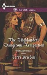 The Highlander's Dangerous Temptation - Terri Brisbin