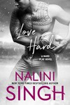 Love Hard - Nalini Singh