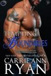 Tempting Boundaries - Carrie Ann Ryan