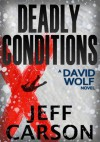 Deadly Conditions - Jeff Carson