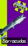 Fantastic Facts About Barracudas: Illustrated Fun Learning For Kids - Miles Merchant