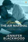 Landing the Air Marshal - Jennifer Blackwood