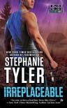 Irreplaceable: A Section 8 Novel - Stephanie Tyler