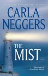 The Mist - Carla Neggers