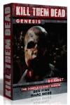 Kill Them Dead: Genesis - The Complete First Season - Mark Webb, Ben Finn