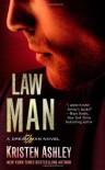 Law Man (Dream Man) by Ashley, Kristen (2013) Mass Market Paperback - Kristen Ashley