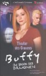 Buffy. Theater des Grauens. Im Bann der Dämonen. - Ashley McConnell, Dori Koogle
